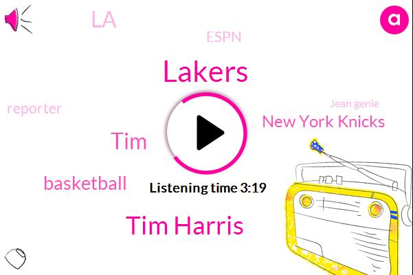 Tim Harris,Lakers,TIM,Basketball,New York Knicks,LA,Espn,Reporter,Jean Genie,CFO,President Trump,Ernie Grunfeld,Dr Buff,Canada,Jeannie,Dave Checketts,Jeff Gundy,Twenty Year