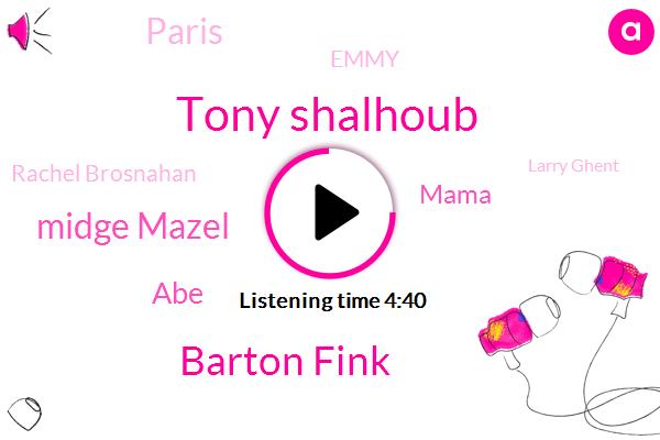 Tony Shalhoub,Barton Fink,Midge Mazel,ABE,Mama,Paris,Emmy,Rachel Brosnahan,Larry Ghent,Amazon,Ansel,Manhattan,Osho,Five Minutes