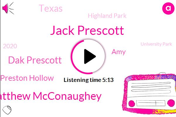 Jack Prescott,Matthew Mcconaughey,Dak Prescott,Preston Hollow,AMY,Texas,Highland Park,2020,University Park,1000 Meals,Cowboys,Jude,Garner,City,Cowboys Stadium,ONE,Homeless Shelter,Organizations,Jazz