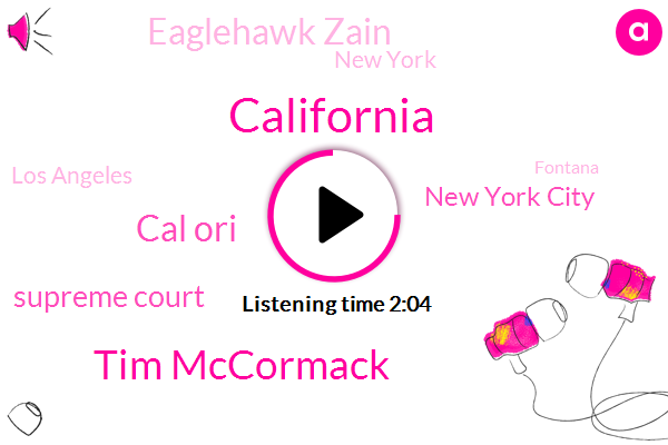 California,Tim Mccormack,Cal Ori,Supreme Court,New York City,Eaglehawk Zain,New York,Los Angeles,Fontana,Orange County,Caltech,Charlotte,Manhattan,North Carolina,Orlando,Tremors,Three Three Days,Forty Five Year