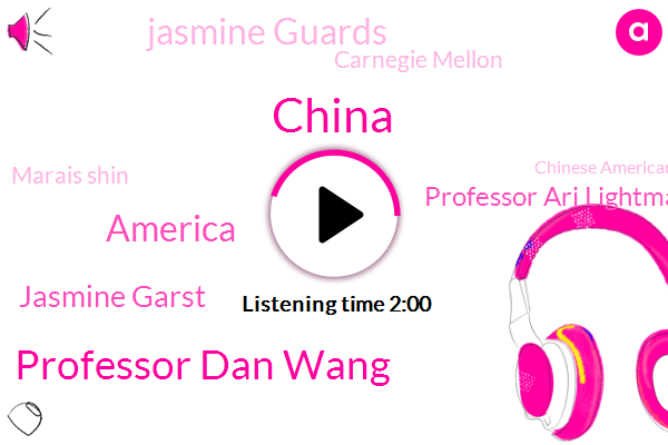 China,Professor Dan Wang,America,Jasmine Garst,Professor Ari Lightman,Jasmine Guards,Carnegie Mellon,Marais Shin,Chinese American Community,William Wong,Junpei,Columbia Business School,North Carolina