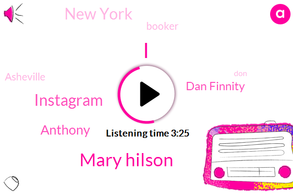Mary Hilson,Instagram,Anthony,Dan Finnity,New York,Booker,Asheville,DON