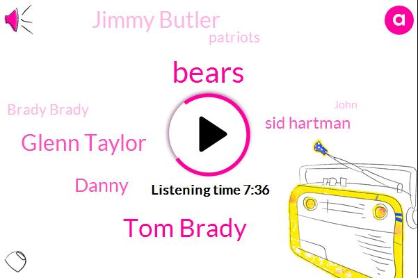 Tom Brady,Glenn Taylor,Bears,Danny,Sid Hartman,Jimmy Butler,Patriots,Brady Brady,John,Espn,Football,LCS,Adam Schefter,Chicago Bears,Carney,Snapchat,Harpen,NFL,Jimmy Tibbs