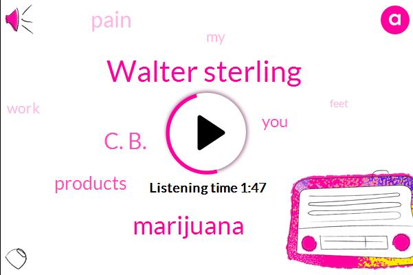 Walter Sterling,Marijuana,C. B.