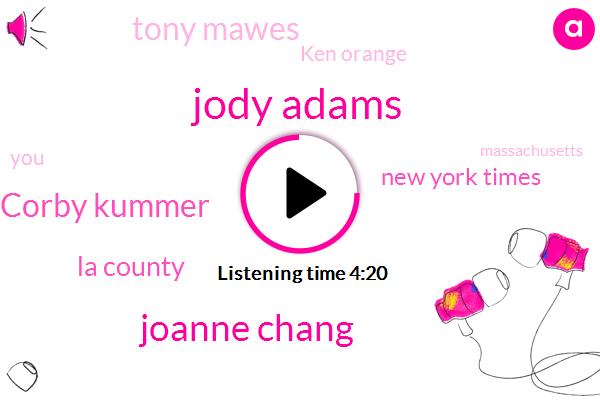Boston,Jody Adams,Joanne Chang,Corby Kummer,La County,New York Times,Tony Mawes,Ken Orange,Massachusetts,Congress,NIA,Bill,Jared,Cory Cummock,Jamaica,Julia