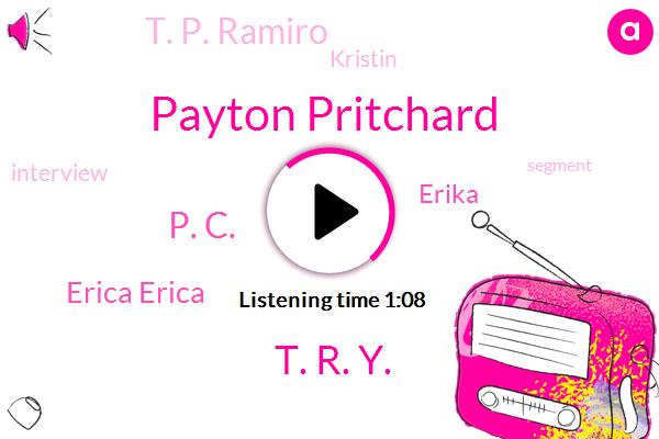 Payton Pritchard,T. R. Y.,P. C.,Erica Erica,Erika,T. P. Ramiro,Kristin