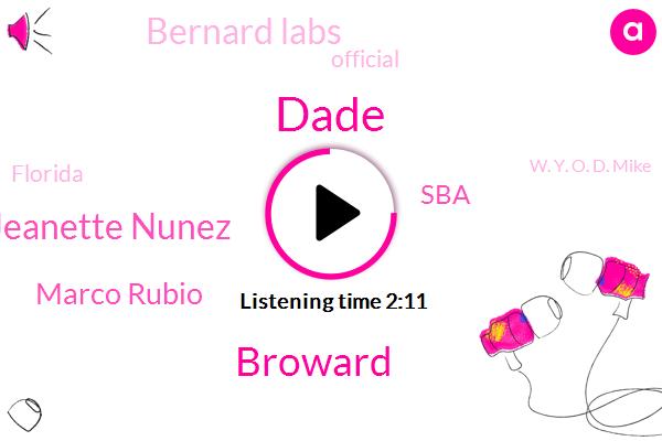Dade,Broward,Jeanette Nunez,Marco Rubio,SBA,Bernard Labs,Official,Florida,W. Y. O. D. Mike,Miami,Senator,Jacksonville,John