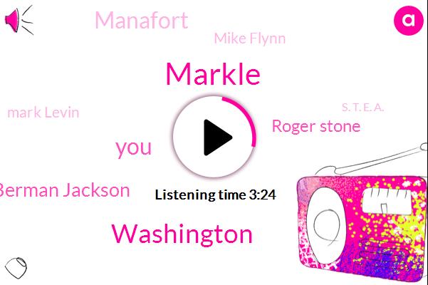 Markle,Washington,Amy Berman Jackson,Roger Stone,Manafort,Mike Flynn,Mark Levin,S. T. E. A.,Barack Obama,Apple