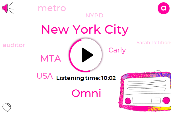 New York City,Omni,MTA,USA,Carly,Metro,Nypd,Auditor,Sarah Petitions,Benjamin K,Nami,Grand Central Barclays,Pat Foy