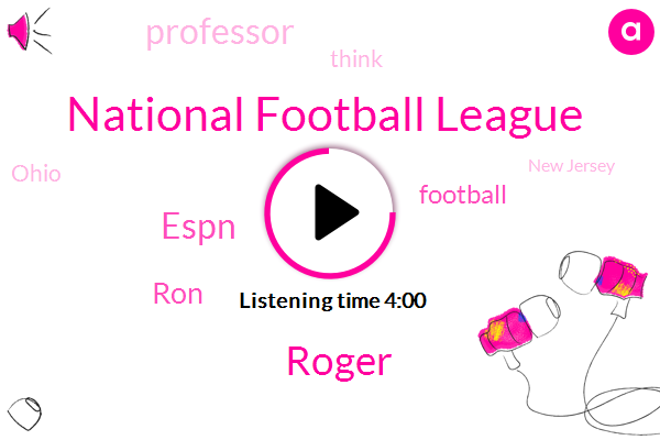 National Football League,Roger,Espn,RON,Football,Professor,Ohio,New Jersey,FOX,Michigan,John Ralston,Berkeley,Mike White,Cincinnati,Ryan,University Of California,Austin