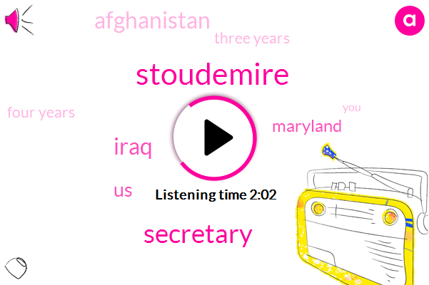 Stoudemire,Secretary,Iraq,United States,Maryland,Afghanistan,Three Years,Four Years