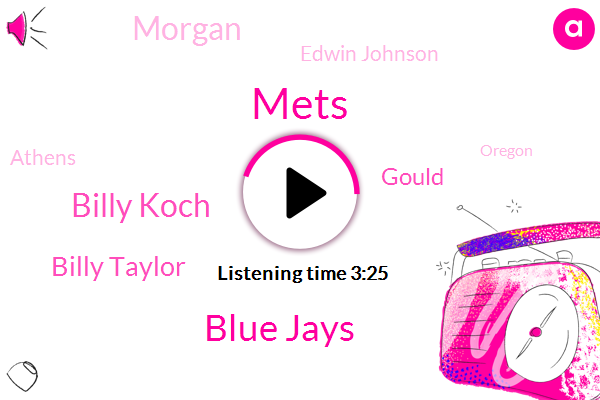 Mets,Blue Jays,Billy Koch,Billy Taylor,Gould,Morgan,Edwin Johnson,Athens,Oregon,Witter,CDC,Twelve Years,One Year,One Day