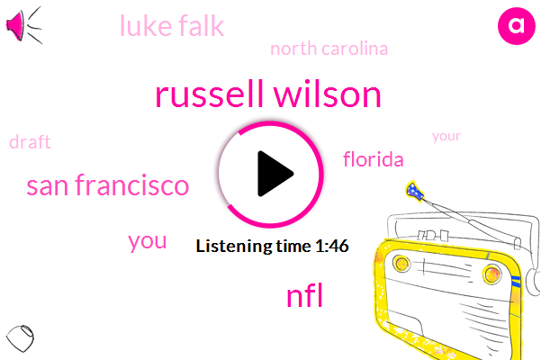 Russell Wilson,NFL,San Francisco,Florida,Luke Falk,North Carolina