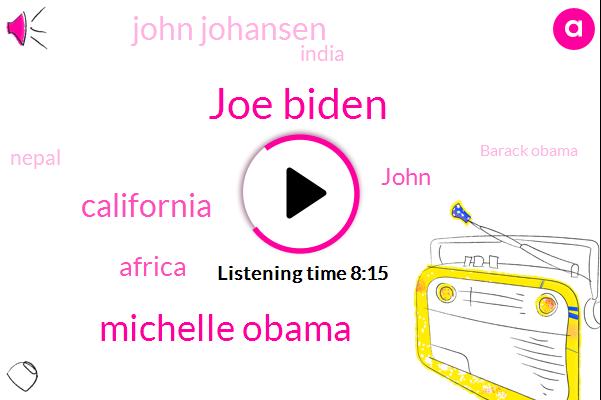 Joe Biden,Michelle Obama,California,Africa,John,John Johansen,India,Nepal,Barack Obama,Florida,Fifteen,Today,Harris,August Eleven,Lisa,Two Birds,Facebook,One Book,Peggy Brooke Burcham,First Book