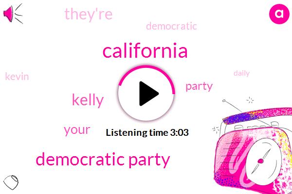 Democratic Party,Kelly,California