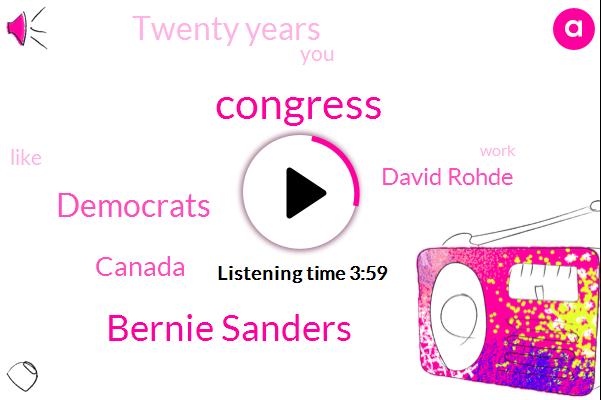 Congress,Bernie Sanders,Democrats,Canada,David Rohde,Twenty Years