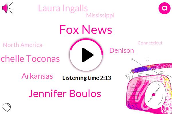 Fox News,Jennifer Boulos,Michelle Toconas,Arkansas,FOX,Denison,Laura Ingalls,Mississippi,North America,Connecticut,Baltimore,Attorney,Five Hundred Thousand Dollar,Ninety Five Million Dollars