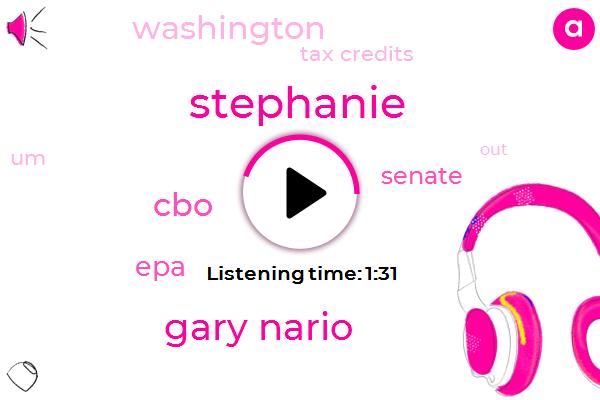 Stephanie,Gary Nario,EPA,CBO,Senate,Washington,Tax Credits
