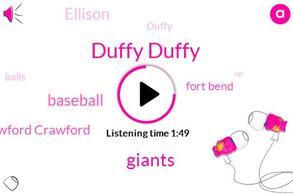 Duffy Duffy,Giants,Baseball,Crawford Crawford,Fort Bend,Ellison