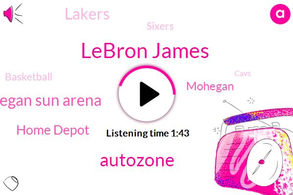Lebron James,Autozone,Mohegan Sun Arena,Home Depot,Lakers,Mohegan,Sixers,Basketball,Cavs,Brandon Tierney,NBA,Rockets,One Year