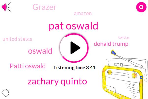 Pat Oswald,Zachary Quinto,Patti Oswald,Oswald,Donald Trump,Grazer,Amazon,United States,Twitter,Emma Roberts,HBO,Ferrell,Facebook,Apple,Jack Dylan