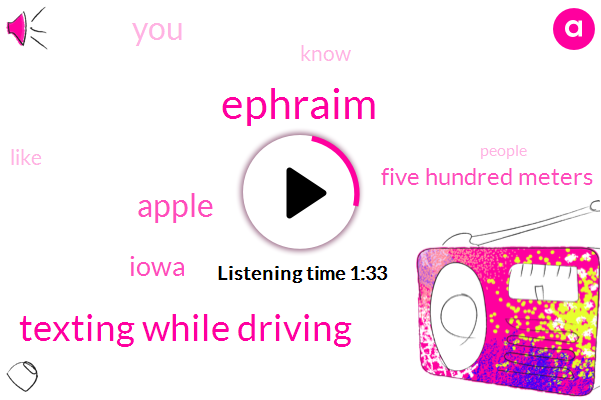 Ephraim,Texting While Driving,Apple,Iowa,Five Hundred Meters