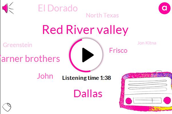 Red River Valley,Warner Brothers,John,Dallas,Frisco,El Dorado,North Texas,Greenstein,Jon Kitna,Football,Dan Burn,Krld,Facebook,North Texas High School,K. R.
