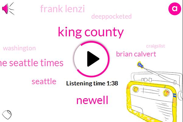King County,Newell,The Seattle Times,Seattle,Brian Calvert,Frank Lenzi,Deeppocketed,Washington,Craigslist,Seventeen Million Dollars,Fifteen Percent,Seventy Percent,Four Percent