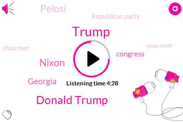 Donald Trump,Nixon,Georgia,Congress,Pelosi,Republican Party,Chairman,Adam Schiff,Russia,Senator Howard Baker,White House,Senator,Nadler,Howard Baker,Adler,Putin,Florida