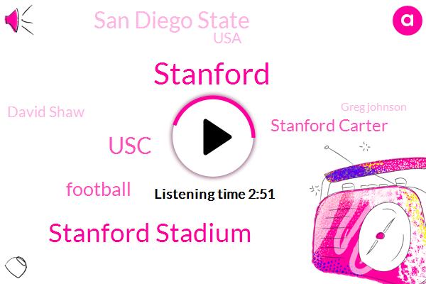 Stanford,Stanford Stadium,USC,Football,Stanford Carter,San Diego State,USA,David Shaw,Greg Johnson,Jt Daniels,NFL,USD,J Castillo,Andrew Locker,California,J Castello,J J J,Gary