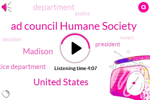 Ad Council Humane Society,United States,Madison,Justice Department