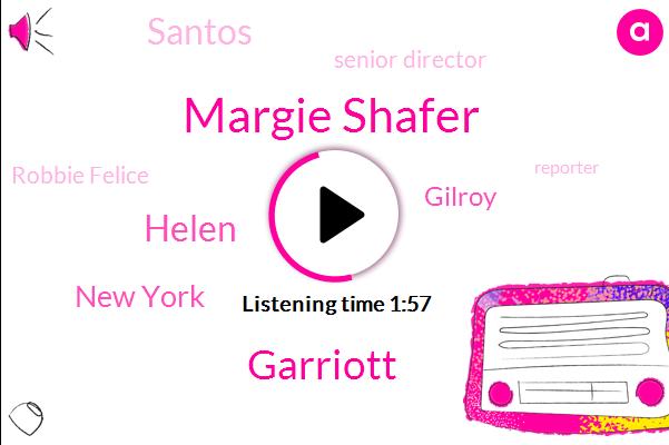 Margie Shafer,Garriott,Helen,New York,Santos,Senior Director,Gilroy,Robbie Felice,Reporter,C.,Ten Minutes,One Hand