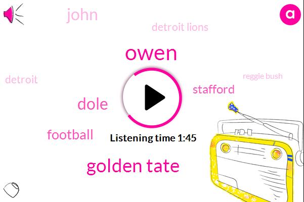 Owen,Golden Tate,Dole,Football,Stafford,John,Detroit Lions,Reggie Bush,Matthew,Detroit,Four Thousand Five Yards,100Yard