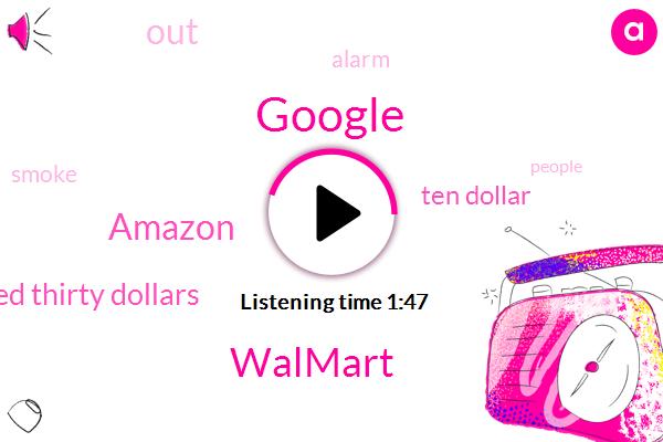 Google,Walmart,Larry,Amazon,One Hundred Thirty Dollars,Ten Dollar