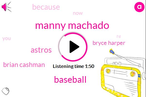 Manny Machado,Baseball,Astros,Brian Cashman,Bryce Harper