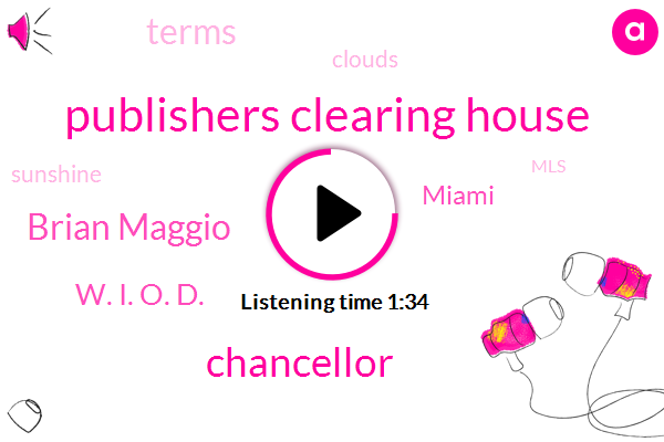 Publishers Clearing House,Chancellor,Brian Maggio,W. I. O. D.,Miami