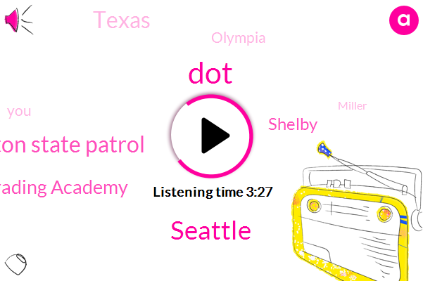DOT,Seattle,Washington State Patrol,Online Trading Academy,Shelby,Texas,Olympia,Miller,Jason,Towfighi,Cairo