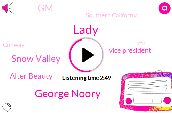 Lady,George Noory,Snow Valley,Alter Beauty,Vice President,GM,Southern California,Conway