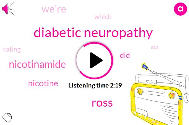 Diabetic Neuropathy,Ross,Nicotinamide,Nicotine