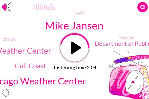 Mike Jansen,Chicago Weather Center,W Gym Weather Center,Gulf Coast,Department Of Public Health,Illinois