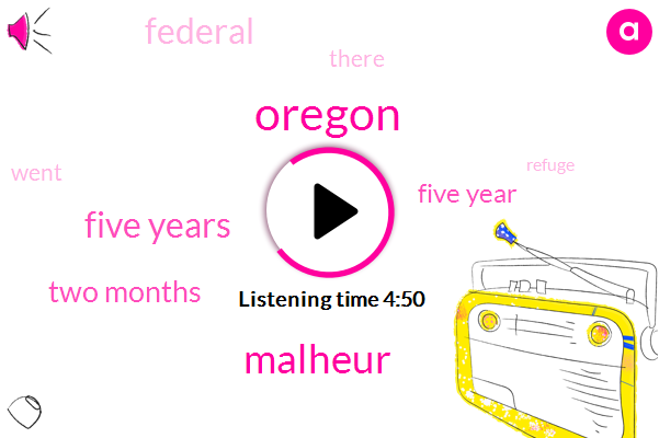 Oregon,Malheur,Five Years,Two Months,Five Year