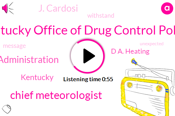 Kentucky Office Of Drug Control Policy,Chief Meteorologist,Federal Aviation Administration,Kentucky,D A. Heating,J. Cardosi