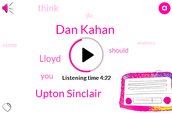 Dan Kahan,Upton Sinclair,Lloyd