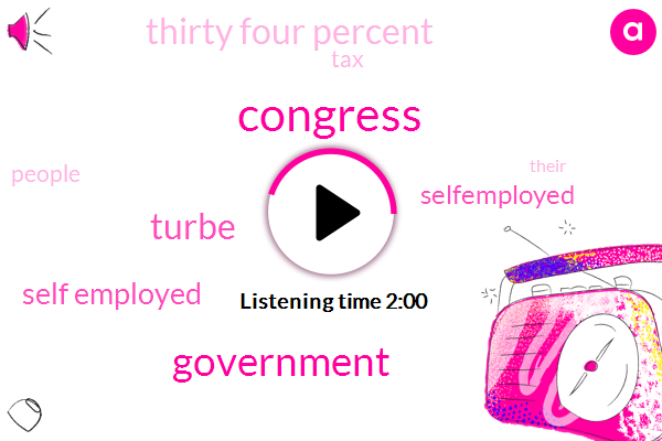 JIM,Congress,Government,Turbe,Self Employed,Selfemployed,Thirty Four Percent
