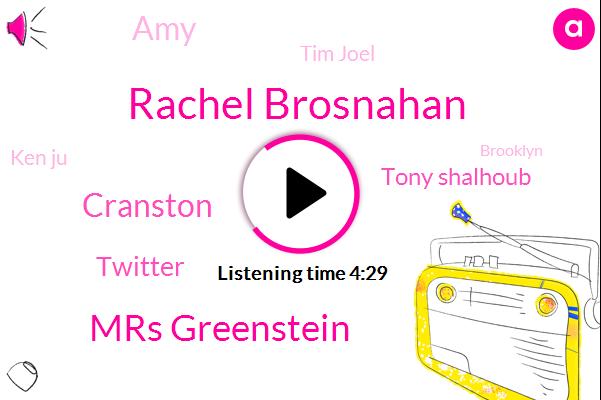 Rachel Brosnahan,Mrs Greenstein,Cranston,Twitter,Tony Shalhoub,AMY,Tim Joel,Ken Ju,Brooklyn,France,Kimmy Schmidt,Crean,Gilmore