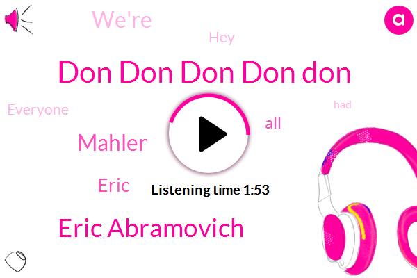 Don Don Don Don Don,Eric Abramovich,Mahler,Eric