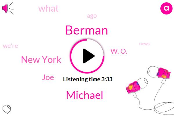 Berman,New York,JOE,Michael,W. O.