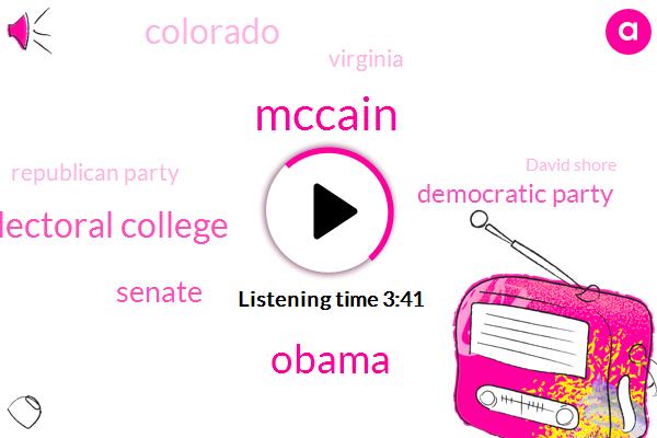 Mccain,Barack Obama,Electoral College,Senate,Democratic Party,Colorado,Virginia,Republican Party,David Shore,David