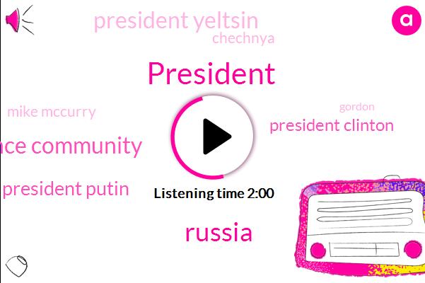 President Trump,Russia,American Intelligence Community,President Putin,President Clinton,President Yeltsin,Chechnya,Mike Mccurry,Gordon,Donald Trump,Beeld