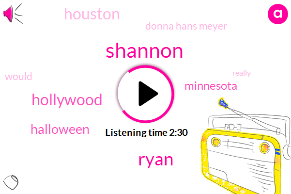 Shannon,Ryan,Hollywood,Halloween,Minnesota,Houston,Donna Hans Meyer